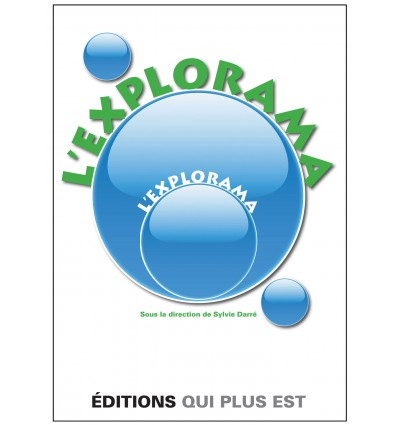 L'Explorama NOUVELLE VERSION 2016