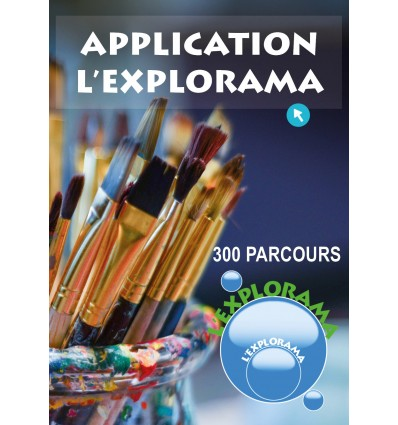 Application L'Explorama - 300 parcours